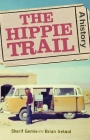 The hippie trail: A history Cover Image
