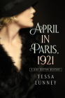 April in Paris, 1921: A Kiki Button Mystery Cover Image