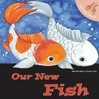 Let's Take Care of Our New Fish Cover Image