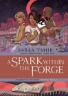A Spark Within the Forge: An Ember in the Ashes Graphic Novel Cover Image