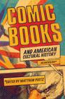Comic Books and American Cultural History: An Anthology Cover Image