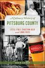 A Culinary History of Pittsburg County: Little Italy, Choctaw Beer and Lamb Fries (American Palate) Cover Image