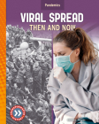 Viral Spread: Then and Now Cover Image