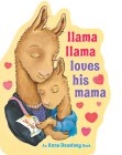 Llama Llama Loves His Mama Cover Image