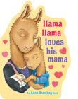Llama Llama Loves His Mama Cover Image