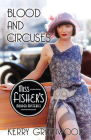 Blood and Circuses (Miss Fisher's Murder Mysteries #6) Cover Image