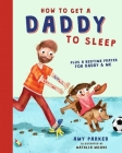 How to Get a Daddy to Sleep Cover Image