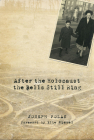 After the Holocaust the Bells Still Ring Cover Image