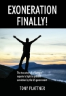 EXONERATION FINALLY! The true story of a Vietnam reporter's fight to prevent conviction by the US government Cover Image