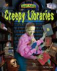 Creepy Libraries (Scary Places) Cover Image
