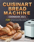 Cuisinart Bread Machine Cookbook 2021 Cover Image