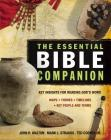 The Essential Bible Companion: Key Insights for Reading God's Word Cover Image