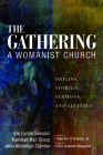 The Gathering, A Womanist Church Cover Image