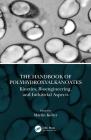 The Handbook of Polyhydroxyalkanoates: Kinetics, Bioengineering, and Industrial Aspects Cover Image