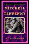 Mitchell Tenpenny Therapeutic Coloring Book: Fun, Easy, and Relaxing Coloring Pages for Everyone Cover Image