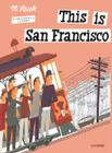 This is San Francisco: A Children's Classic (This is . . .) Cover Image