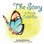 The Story of a Butterfly Called Bee Cover Image