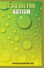 CBD Oil for Autism: All You To Know About CBD OIL To Treat Autism Cover Image