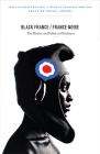Black France/France Noire: The History and Politics of Blackness Cover Image