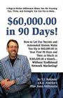 $60,000.00 in 90 Days! Cover Image