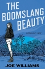 The Boomslang Beauty (The Incendiary Agent Series #2) Cover Image