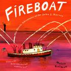 Fireboat: The Heroic Adventures of the John J. Harvey (Picture Puffin Books) Cover Image
