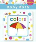 Squeaky Baby Bath: Colors Cover Image