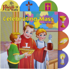 Celebrating Mass (St. Joseph Board Books) Cover Image