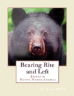 Bearing Rite and Left: Bruins in Native North America Cover Image