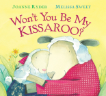 Won't You Be My Kissaroo? (padded board book) (Send A Story) Cover Image