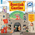 Little Explorers: Scottish Castles (Push, Pull and Slide) Cover Image