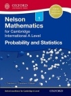 Nelson Probability and Statistics 1 for Cambridge International a Level Cover Image