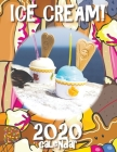 Ice Cream! 2020 Calendar Cover Image