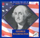 George Washington (Discover the Life of an American Legend) Cover Image