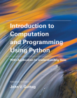 Introduction to Computation and Programming Using Python: With Application to Understanding Data Cover Image