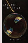 And Not to Break Cover Image