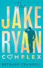 The Jake Ryan Complex Cover Image
