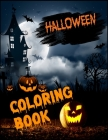 Halloween Coloring Book: super halloween all ages coloring book ever (8.5