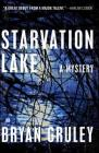 Starvation Lake: A Mystery (Starvation Lake Mysteries) Cover Image