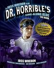 Dr. Horrible's Sing-Along Blog: The Book Cover Image
