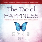 The Tao Happiness Lib/E: Stories from Chuang Tzu for Your Spiritual Journey Cover Image