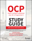 Ocp Oracle Certified Professional Java Se 11 Programmer II Study Guide: Exam 1z0-816 and Exam 1z0-817 Cover Image