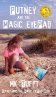 Putney and the Magic eyePad Cover Image