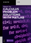 Calculus Problem Solutions with MATLAB(R) Cover Image