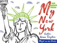 My New York: Color, Draw, Explore Cover Image