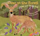 Over in the Forest: Come and Take a Peek Cover Image