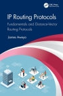 IP Routing Protocols: Fundamentals and Distance-Vector Routing Protocols Cover Image