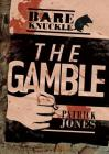 The Gamble (Bareknuckle) Cover Image