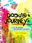 Doodle Journeys: A Fill-In Journal for Everyday Explorers Cover Image