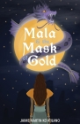 Mala & the Mask of Gold Cover Image
